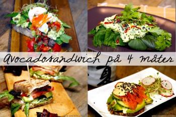 Avocadosandwich på 4 måter