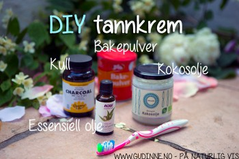 DIY: Tannkrem og tannbleking